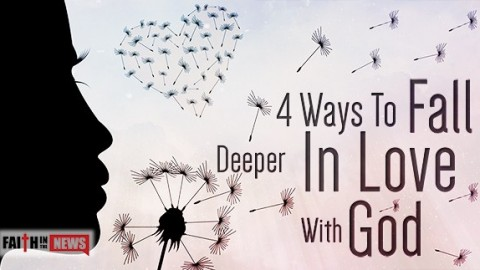 4 Ways To Fall Deeper In Love With God | I Love Being Christian Videos