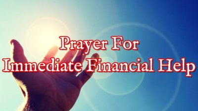 Prayer For Financial Help Immediately