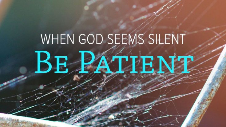 Be Patient… God's Got A Plan (And It's For Your Greater Good) | ILoveBeingChristian Videos