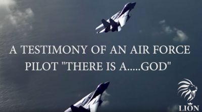 "Testimony Of Air Force Pilot ""There Is A God"""