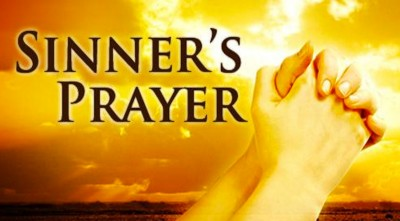 The sinner's prayer – What is it?