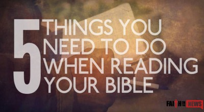 5 Things You Need To Do When Reading Your Bible (MUST KNOW)