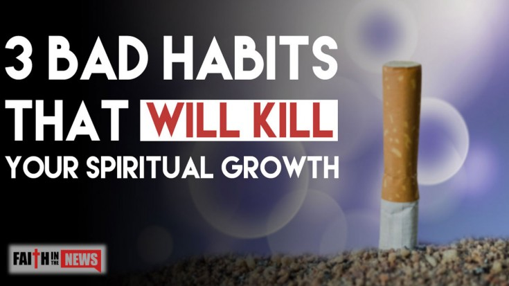 3 Bad Habits That Will Kill Your Spiritual Growth (MUST HEAR) | I Love Being Christian Videos