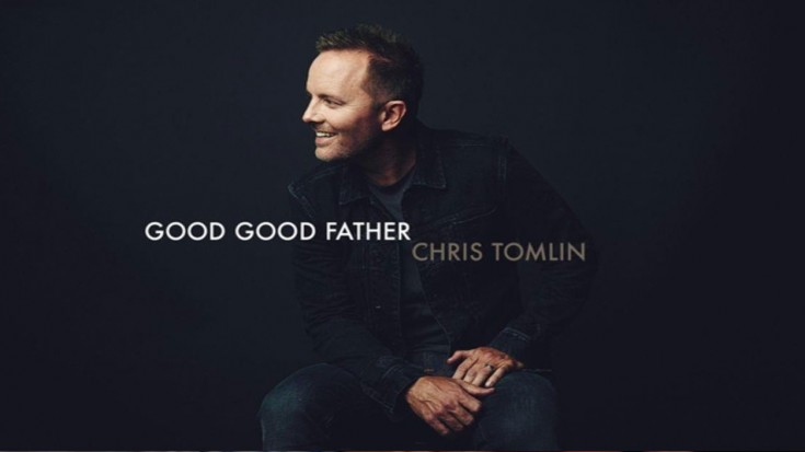 """Sing With Us As Chris Tomlin Praises Our """"Good Good Father"""" 