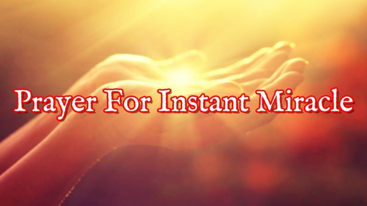 Prayer For An Immediate Miracle | I Love Being Christian Videos